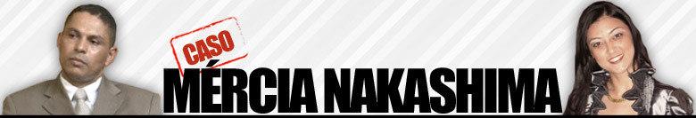 Caso Mércia Nakashima