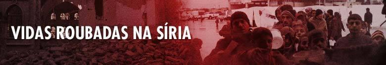 Vidas Roubadas na Síria