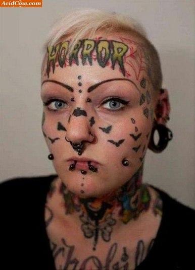 A moça era supergata, tipo, sexy sem ser vulgar, ousada sem ser brega... Mas aí ela resolveu tatuar a cara...
