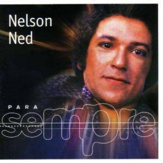 Para Sempre: Nelson Ned foi lançado em 2001