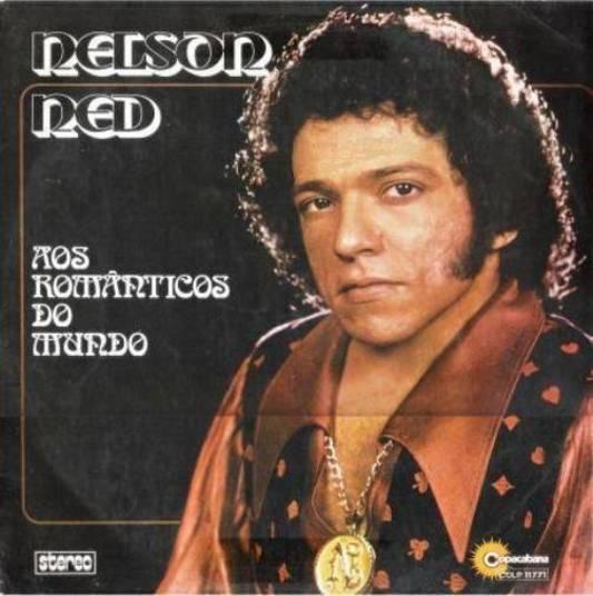 O cantor Nelson Ned faleceu neste domingo (5) ao meio-dia. O mineiro de Ubá teve uma grande trajetória na música, sendo especialista em música popular romântica. A seguir, confira as capas de disco de Nelson Ned