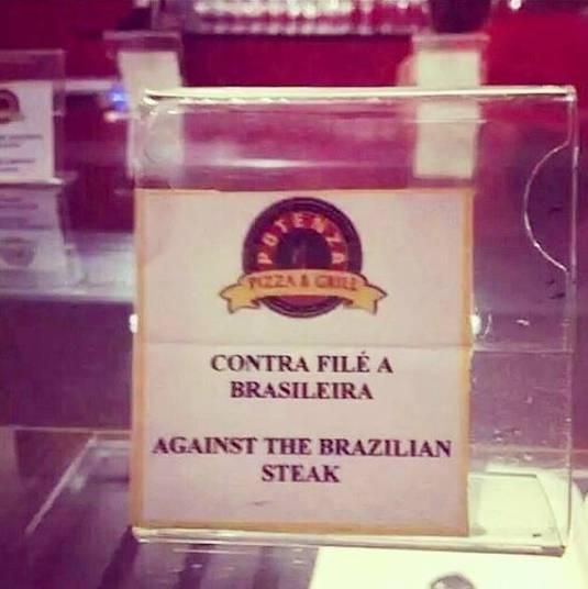 Você também é 'Contra o filé Brasileiro'? É isso o que diz essa placa...