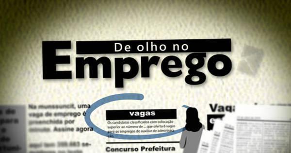 SineBahia divulga vagas para quarta- feira ( 16) em Salvador; veja a ...
