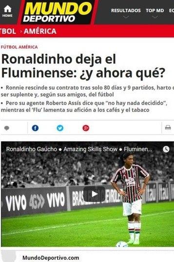 Outra publicação espanhola que destacou o Adeus do craque foi o Mundo Deportivo. Jornal de Barcelona, onde Ronaldinho é ídolo, o periódico também criticou a passagem relâmpago de R10 pelas Laranjeiras