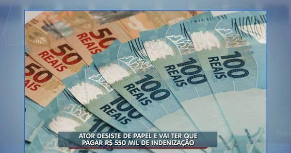 Se deu mal! Ator terá que pagar R$ 550 mil de indenização após ...