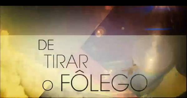 De Tirar o Fôlego - Jornal da Record - R7 Séries