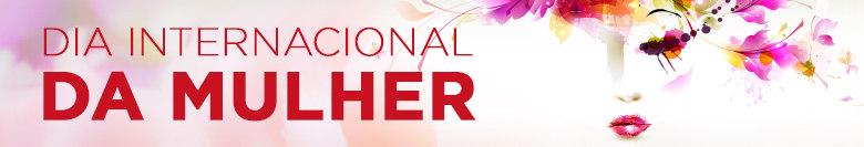 Dia Internacional da Mulher 2016