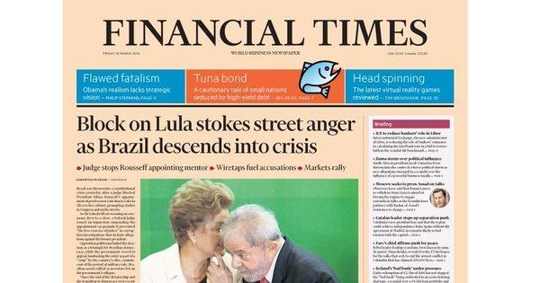 'Financial Times' afirma que Brasil está à beira de crise constitucional
