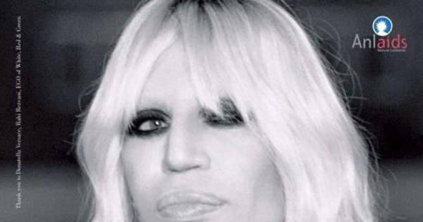 Sem saber, Donatella Versace é usada em cartaz contra Aids ...