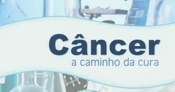 Câncer: a caminho da cura - Jornal da Record - R7 Séries