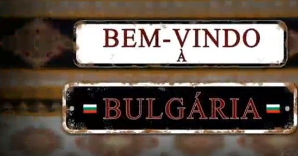 Bem-vindo à Bulgária - Jornal da Record - R7 Séries