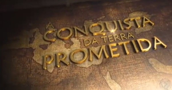 A Conquista da Terra Prometida - Jornal da Record - R7 Séries