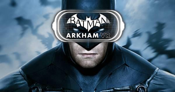Arcade exclusivo de realidade virtual oferece Batman: Arkham VR ...