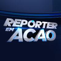 Repórter em Ação – Veja notícias e reportagens – Rede Record