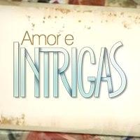 Amor e Intrigas – Resumos, capítulos, fotos e mais da novela ...
