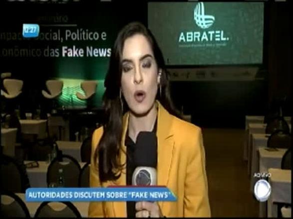 Autoridades debatem impactos das Fake News na política
