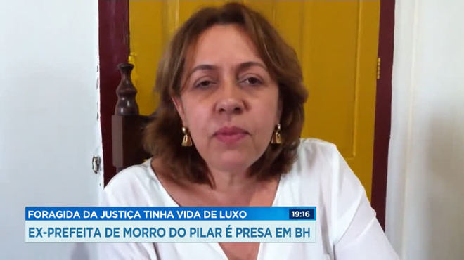 Ex-prefeita de Morro do Pilar é presa em BH