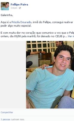 Fellipe está desaparecido desde a sexta-feira. Quem tiver informações pode ligar para 9619-8101 ou 3381-3122