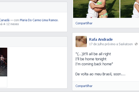 Rafaela chegou a postar no Facebook que voltaria em breve para o Brasil
