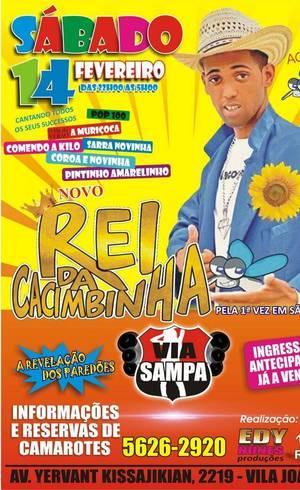Pôster de show na casa Via Sampa com o falso Rei da Cacimbinha