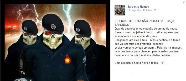 Imagem mantida pelo sargento Nantes, da Rota, em sua página na rede social Facebook
