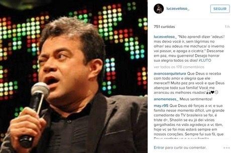 Morte do humorista foi confirmada pelo filho dele, nas redes sociais