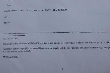 E-mail entregue à estudante no dia da reunião com a pró-reitoria afirma que as vagas do FIES foram liberadas apenas para os estudantes aprovados pelo vestibular da Universidade