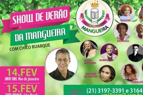 Show de Verão da Mangueira 2017 conta com participações de Chico Buarque, Maria Bethânia e Alcione