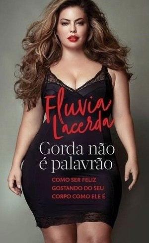 """Fluvia Lacerda lançou livro """"Gorda não é palavrão"""" (Editora Paralela)"""