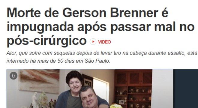 Manchete que assustou familiares de Gerson Brenner