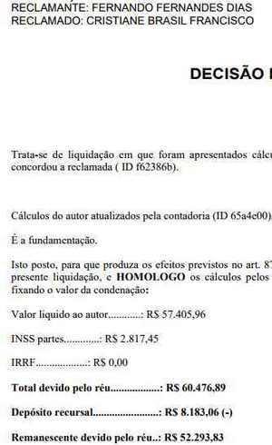 Em julho, Justiça atualizou valor da multa para R$ 60.476