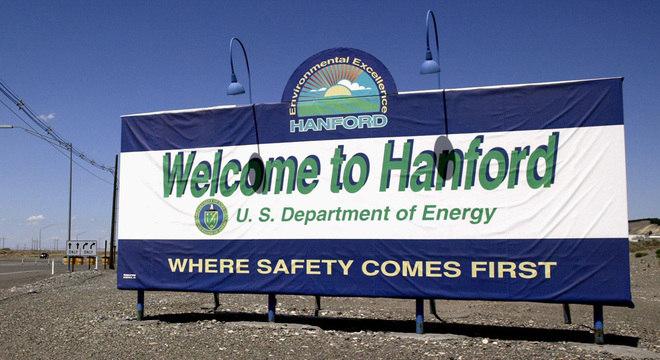 'Onde a segurança vem em primeiro lugar', diz a placa de boas vindas às instalações de Hanford