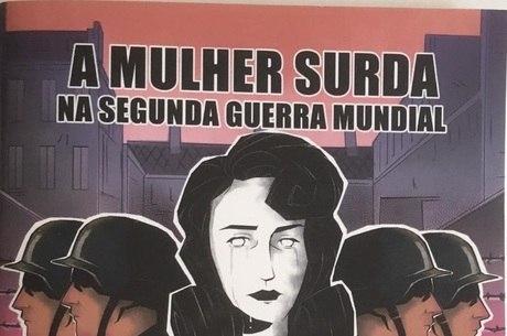 Capa do HQ 'A mulher surda na Segunda Guerra'