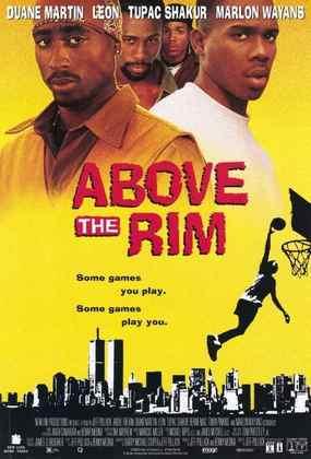 Above the Rim (1994) - Se você conhece Tupac Shakur, vai querer assistir. O Lance do Crime é um filme sobre um promissor jogador colegial que tenta conviver com seus irmãos cheios de problemas. Marlon Wayans, Bernie Mac e Duane Martin fazem parte do elenco principal