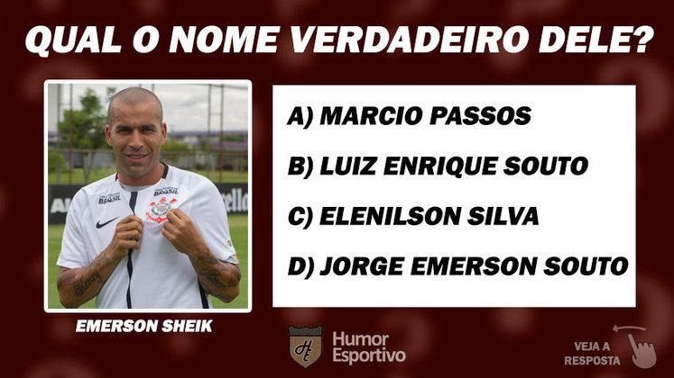 Acerte o nome de batismo do jogador: Emerson Sheik
