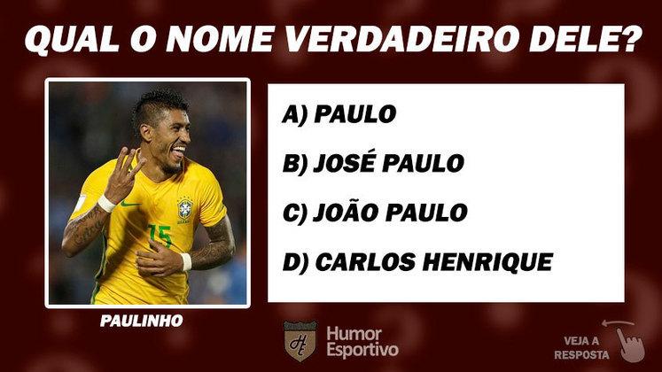 Acerte o nome de batismo do jogador: Paulinho