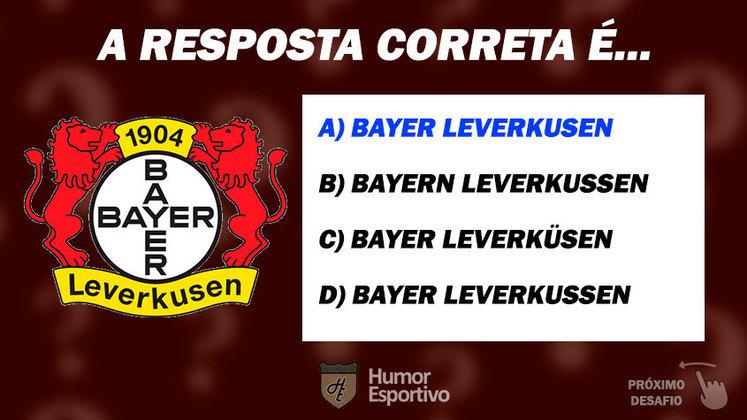 Acertou o Bayer Leverkusen? Passe para o próximo time!