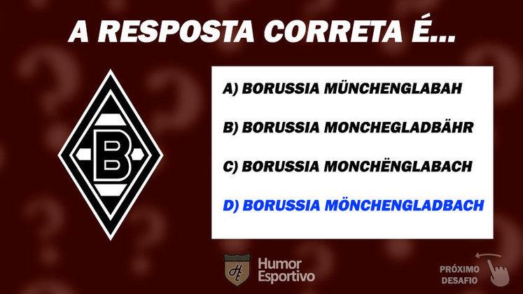 Acertou o Borussia Mönchengladbach? Passe para o próximo time!