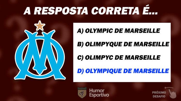 Acertou o Olympique de Marseille? Passe para o próximo time!
