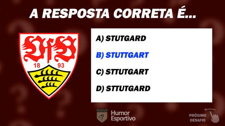 Acertou o Stuttgart? Passe para o próximo time!