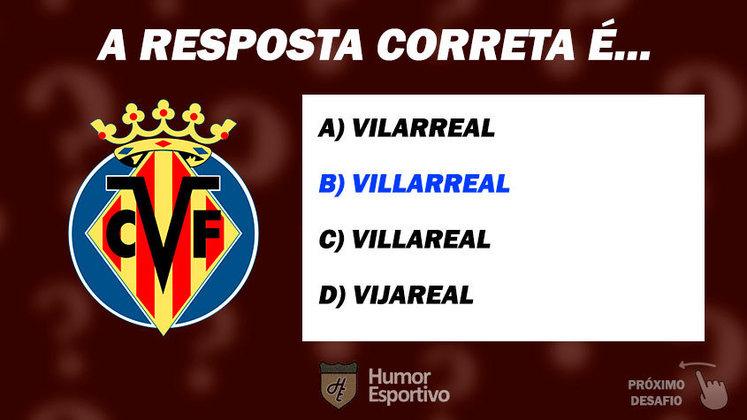 Acertou o Villarreal? Passe para o próximo time!