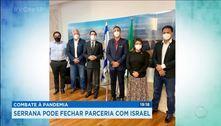 Serrana pode fechar parceria com Israel no combate à pandemia