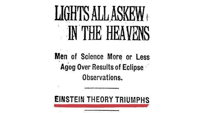 """""""Luzes distorcidas no céu"""", Teoria de Einstein triunfa"""", diz a capa do jornal americano The New York Times em 15 de novembro de 1919"""