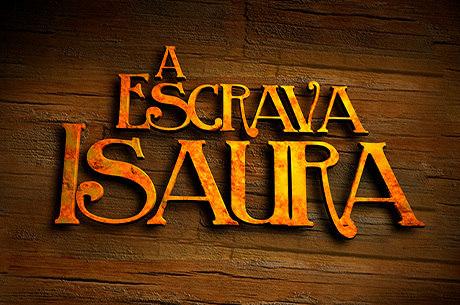'A Escrava Isaura' vai ao ar de segunda a sexta