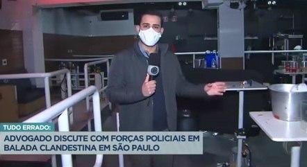 """Cobertura de festas clandestinas, em São Paulo: """"já perdi as contas"""""""