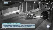Vídeo mostra mulher agredida após reagir a roubo de celular em SP