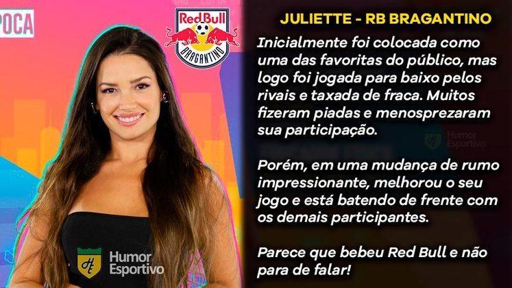 Big Brother Brasil e Brasileirão: Juliette seria o RB Bragantino
