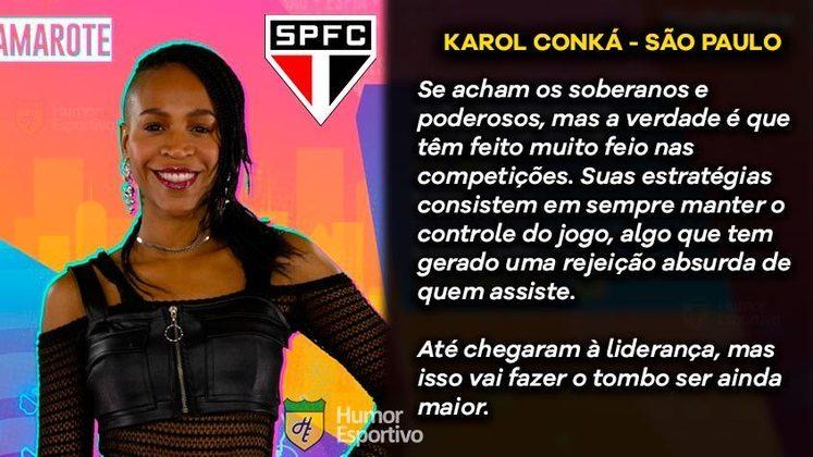 Big Brother Brasil e Brasileirão: Karol Conká seria o São Paulo