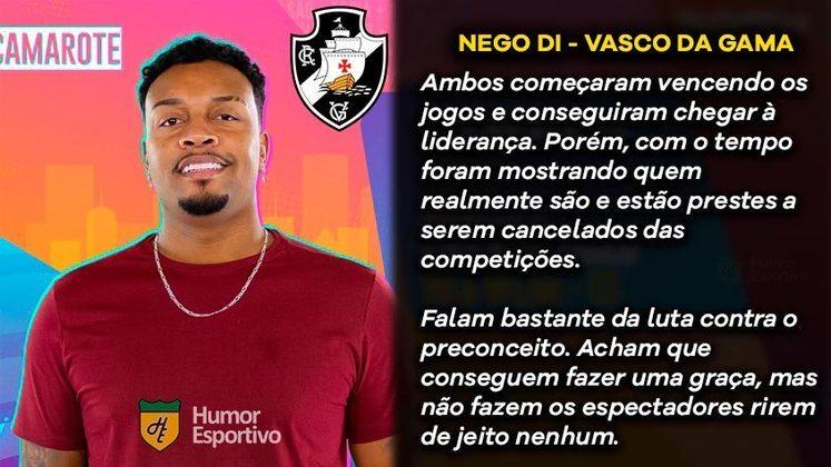 Big Brother Brasil e Brasileirão: Nego Di seria o Vasco da Gama