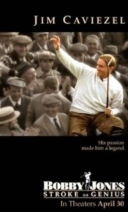 'Bobby Jones: a lenda do golfe' (2004) retrata as inúmeras conquistas de Jones, de personalidade forte e que se aposentou no auge, aos 28 anos. A interpretação ficou por conta de Jim Caviezel.